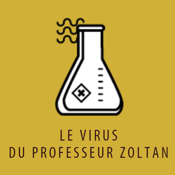 Le Virus du Professeur Zoltan