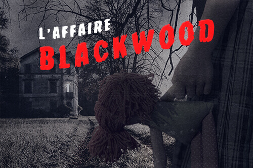L'affaire Blackwood